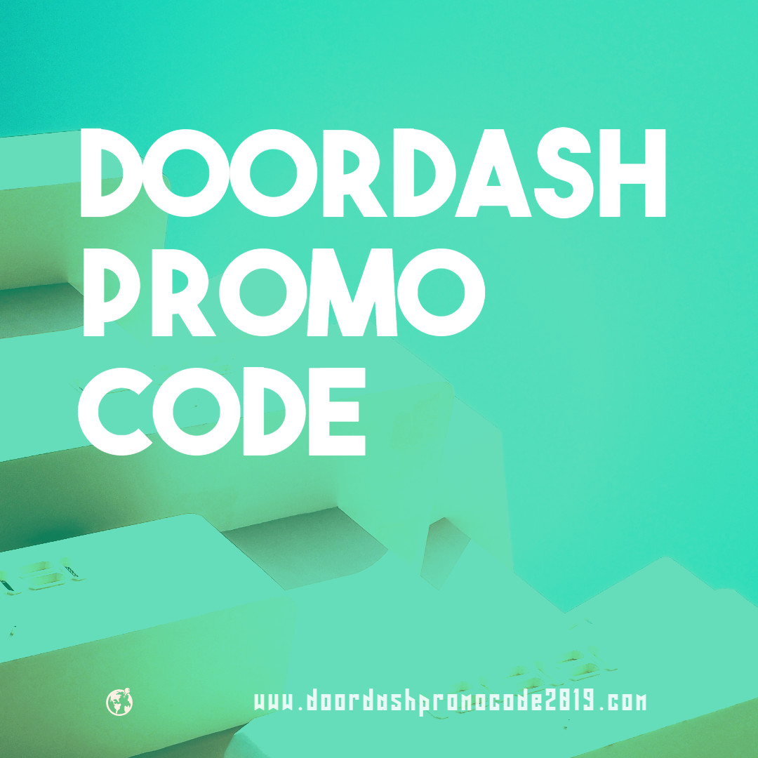 TOP! $15 Off | Doordash Promo Codes → AuG 2019 (Free Delivery)